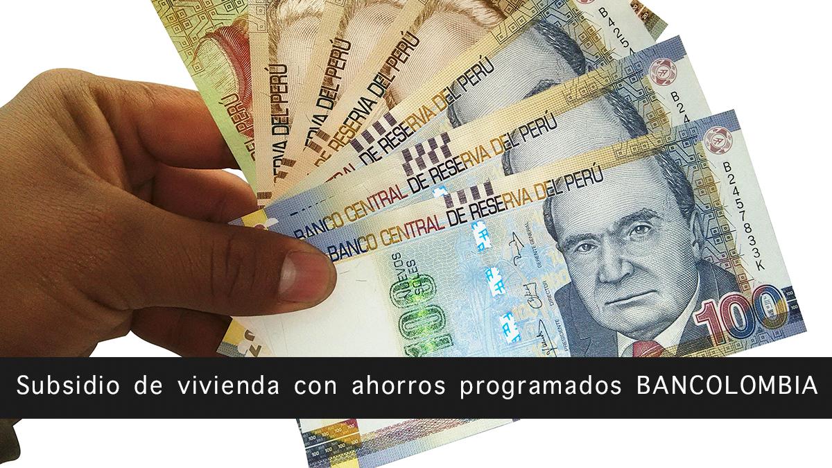Subsidio de vivienda con ahorros programados BANCOLOMBIA