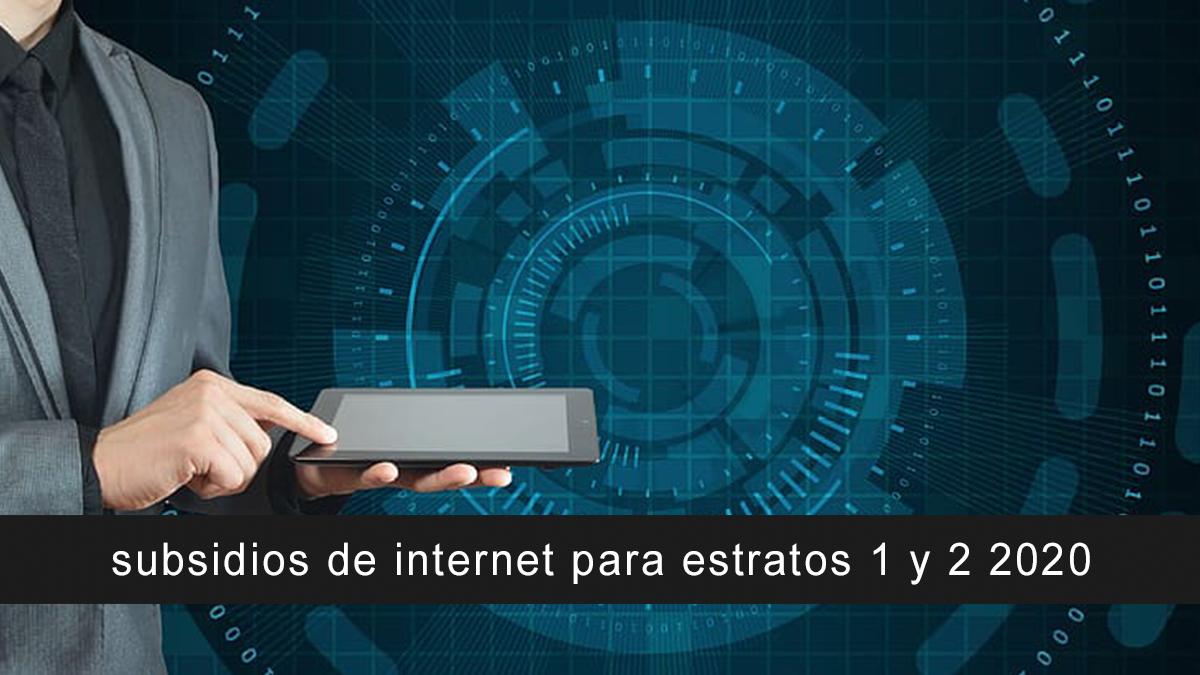 subsidios de internet para estratos 1 y 2 2020