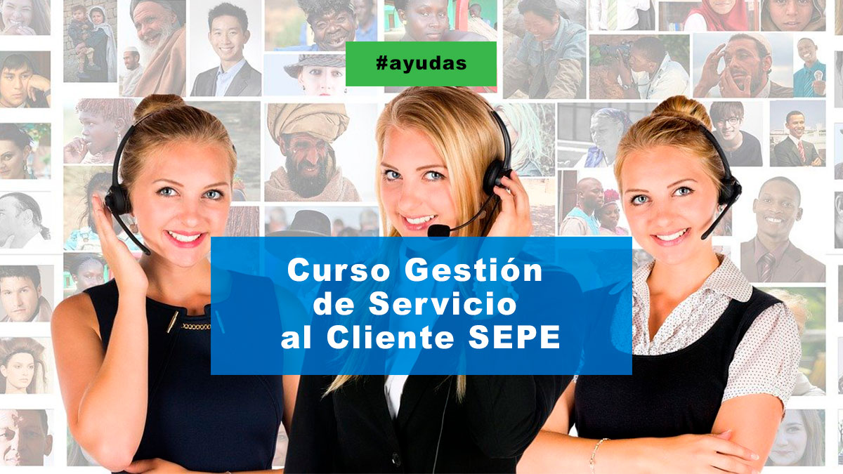 Curso de gestión de servicio al cliente SEPE