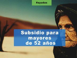 Subsidio para mayores de 52 años