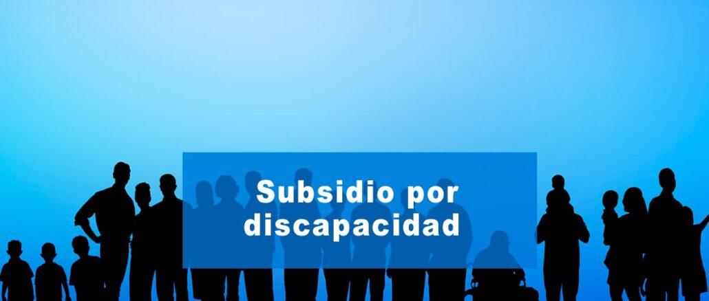 Subsidio por discapacidad